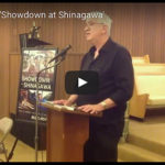 Showcasing 'Showdown at Shinagawa'—The Video