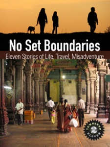 No Set Boundaries: Eleven Stories of Life, Travel, Misadventure—Volume 2 from Townsend 11